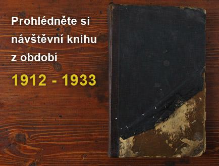 Prohlédněte si návštěvní knihu z období 1912 - 1933