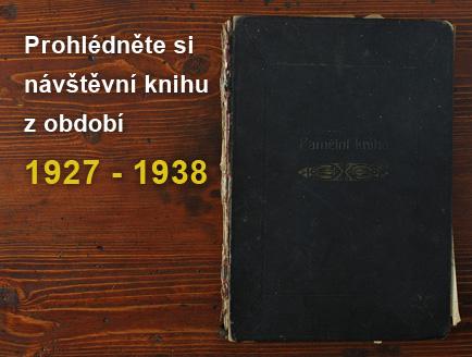 Prohlédněte si návštěvní knihu z období 1927 - 1938